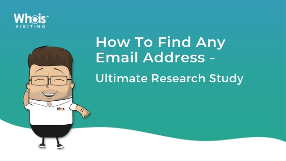 How To Find Any Email Address - Ultimate Research Study