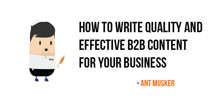 how-to-write-quality-effective-b2b-content-for-your-business